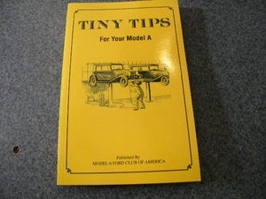 Model A Tiny Tips Book GREAT!