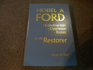 odel A Ford Constructiona and Repair For the Restorer - Another BEST SELLER LIST!