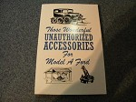 Those Wonderful UNAUTHORIZED Model A Ford Accessories. BEST SELLER for Sure!