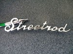 Street Rod Chrome Emblem!