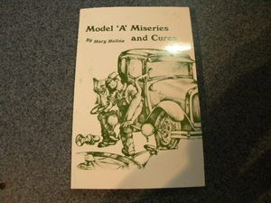 Model A - Miseries and CURES book - BEST SELLER!